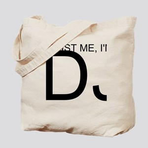 Trust Me, I'm A DJ Tote Bag