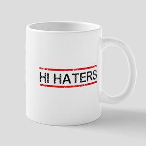 Hi Haters Mugs