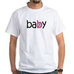 Baby Girl in the Belly White T-Shirt