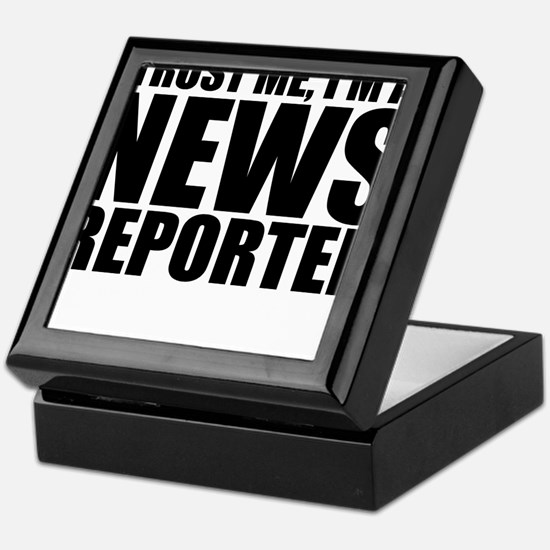 Trust Me, I'm A News Reporter Keepsake Box