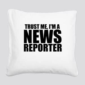 Trust Me, I'm A News Reporter Square Canvas Pi