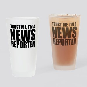 Trust Me, I'm A News Reporter Drinking Glass