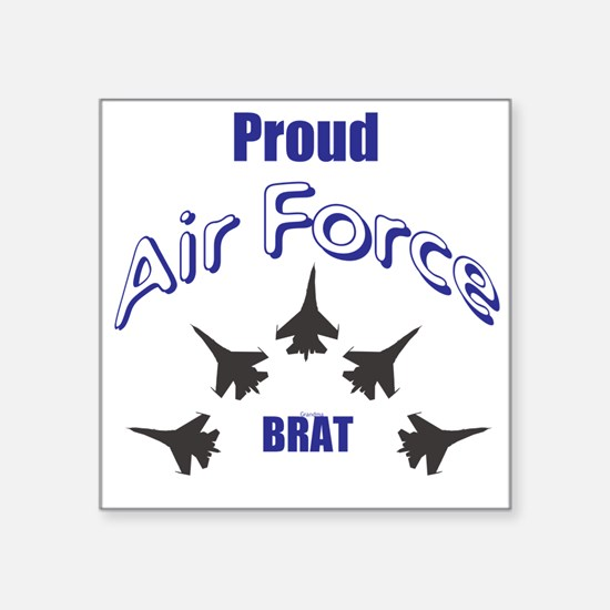 Proud Air Force Brat Sticker