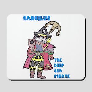 Gangilus The Deep Sea Pirate Mousepad