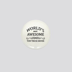 World's Most Awesome Tow Truck Driver Mini Button