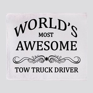 World's Most Awesome Tow Truck Driver Throw Blanke