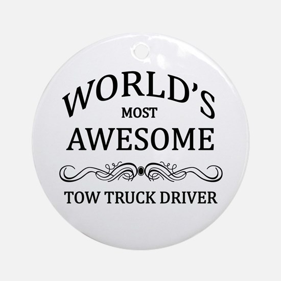 World's Most Awesome Tow Truck Driver Ornament (Ro