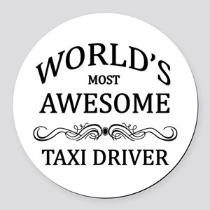 World's Most Awesome Taxi Driver Round Car Magnet
