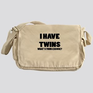 I HAVE TWINS WHATS YOUR EXCUSE Messenger Bag