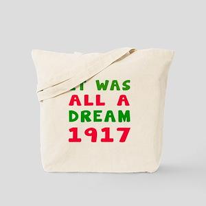 It Was All A Dream 1917 Tote Bag
