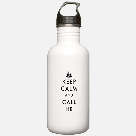Keep Calm and Call HR Water Bottle