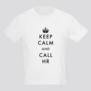 Keep Calm and Call HR Kids Light T-Shirt