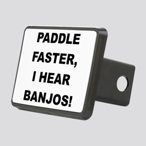 PADDLE FASTER I HEAR BANJOS Hitch Cover