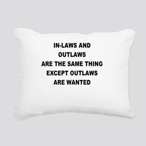 IN LAWS AND OUTLAWS ARE THE SAME THING Rectangular