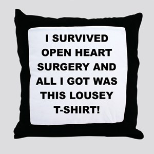 I SURVIVED HEART SURGERY Throw Pillow