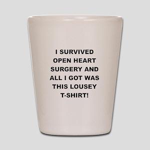 I SURVIVED HEART SURGERY Shot Glass