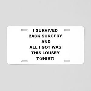 I SURVIVED BACK SURGERY Aluminum License Plate