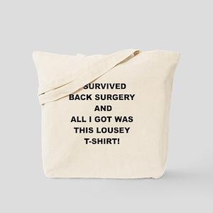 I SURVIVED BACK SURGERY Tote Bag