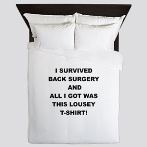 I SURVIVED BACK SURGERY Queen Duvet