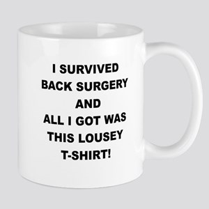 I SURVIVED BACK SURGERY Mugs