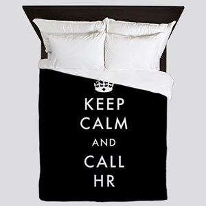 Keep Calm and Call HR Queen Duvet