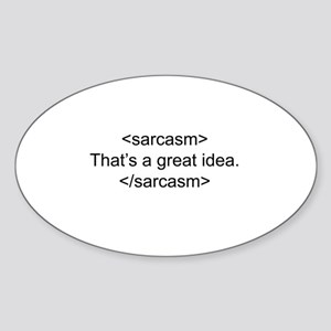 Sarcasm Oval Sticker