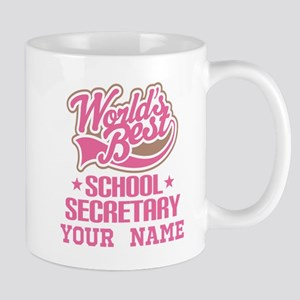 School Secretary Personalized Mugs
