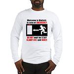 Clamp, Cut, and Run Long Sleeve T-Shirt
