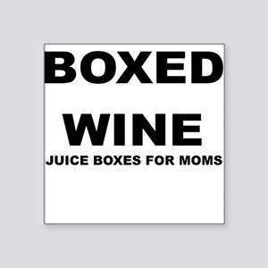 BOXED WINE JUICE BOXES FOR MOM Sticker