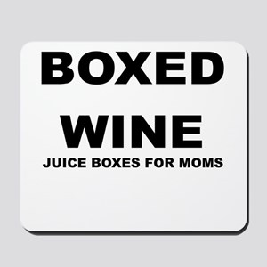 BOXED WINE JUICE BOXES FOR MOM Mousepad