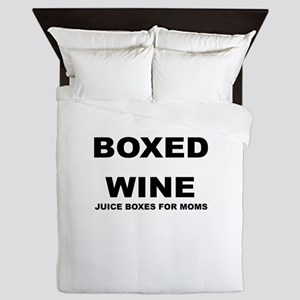 BOXED WINE JUICE BOXES FOR MOM Queen Duvet