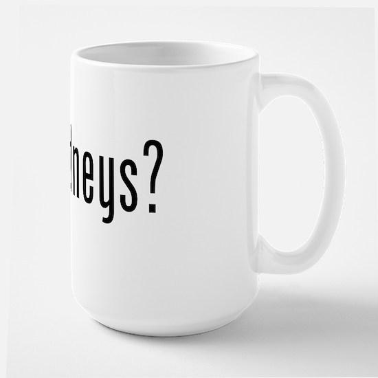 Got Kidneys? Large Mug