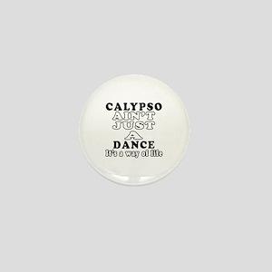 Calypso Not Just A Dance Mini Button