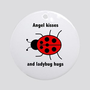 Ladybug with Angel kisses and ladybug hugs Ornamen