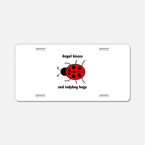 Ladybug with Angel kisses and ladybug hugs Aluminu