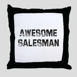 Awesome Salesman Throw Pillow