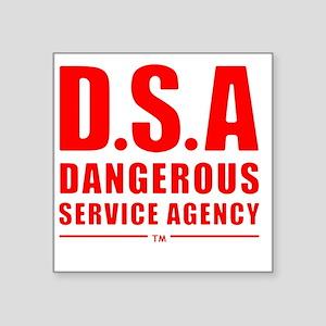"DSA Dangerous Service Agenc Square Sticker 3"" x 3"""