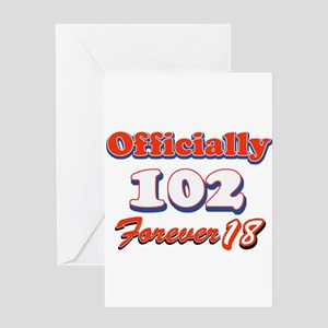 officially 102 forever 18 Greeting Card