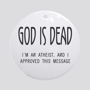 God is Dead Ornament (Round)