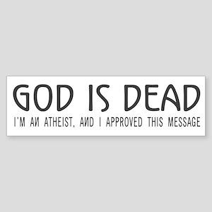 God is Dead Bumper Sticker