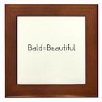 Bald = Beautiful Framed Tile