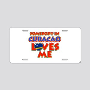 Somebody in Curacao Loves me Aluminum License Plat