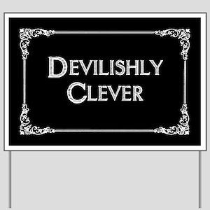 Devilishly Clever Yard Sign