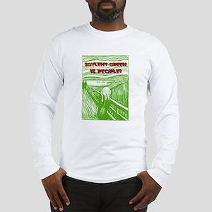 Soylent Green is People! Long Sleeve T-Shirt