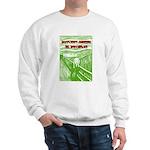 Soylent Green is People! Sweatshirt