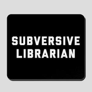 Subversive Librarian Mousepad