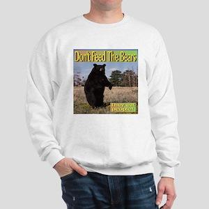 Don't Feed The Bears They Eat People! Sweatshirt
