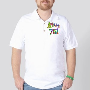 Awesome 75 Birthday Golf Shirt