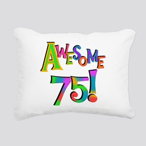 Awesome 75 Birthday Rectangular Canvas Pillow