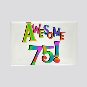 Awesome 75 Birthday Rectangle Magnet